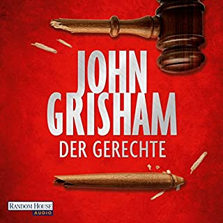Der Gerechte                   By:                                                                                                                                 John Grisham                               Narrated by:                                                                                                                                 Charles Brauer                      Length: 14 hrs and 44 mins     Not rated yet     Overall 0.0