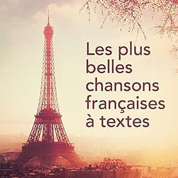 Les plus belles chansons françaises à textes