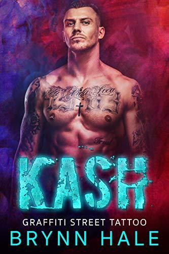 Kash: Curvy Woman Brother's Best Friend Romance (Graffiti Street Tattoo Book 1) by [Brynn Hale]