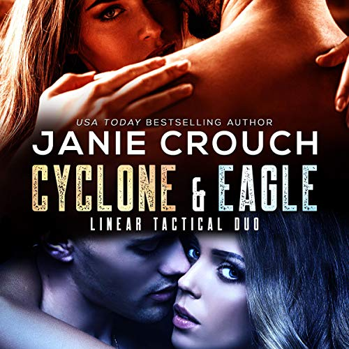 Cyclone & Eagle (Military Romantic Suspense) audiobook cover art