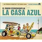 El Sonido Efervescente De La Casa Azul (15th Anniv (Vinyl)