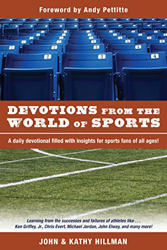 Devotions from the World of Sports (Devotions From World) (English Edition)