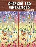 Cherche les différences Pour enfants: Jeux des différences, Livre de jeux pour les enfants colorie, cherche et trouve les différences