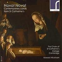 Nova Nova Contemporary Carols From St Catharine's by Choirs of St. Catharine's College Cambridge