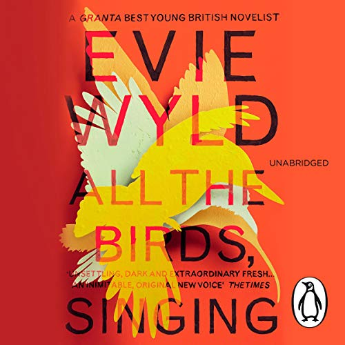 All the Birds, Singing                   By:                                                                                                                                 Evie Wyld                               Narrated by:                                                                                                                                 Caroline Lee                      Length: 8 hrs and 35 mins     2 ratings     Overall 3.5