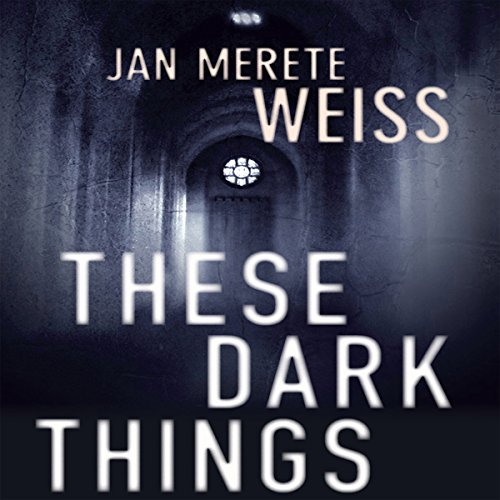 These Dark Things  Audiolibri
