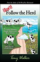 Don't Follow the Herd 7 Costly Mistakes People Make with Their Money