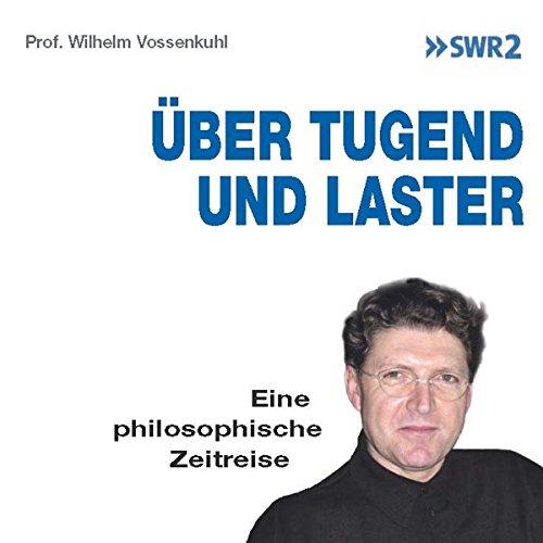 Über Tugend und Laster: Eine philosophische Zeitreise Titelbild