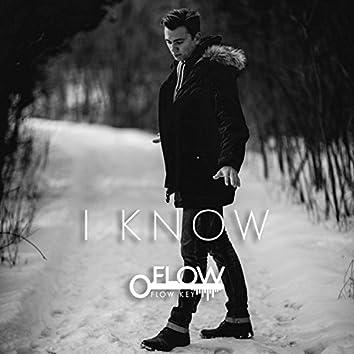 I Know (feat. J3U5)