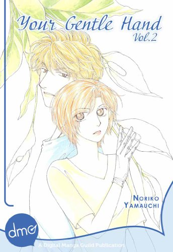 Your Gentle Hand Vol. 2 (Josei Manga) (English Edition)