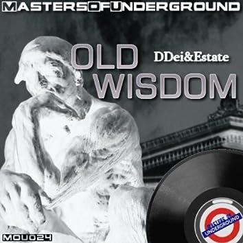 Old Wisdom