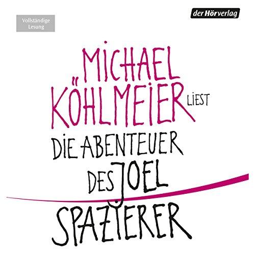 Die Abenteuer des Joel Spazierer audiobook cover art