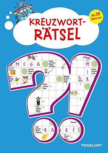 Kreuzworträtsel. Ab 10 Jahren: Spielen, lernen,wissen! (Rätsel, Spaß, Spiele)