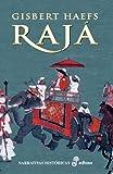 Raja (Narrativas Históricas)