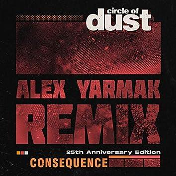 Consequence (Alex Yarmak Remix)