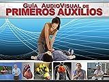 Guía audiovisual de primeros auxilios