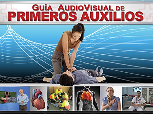 Guía audiovisual de primeros auxilios ⭐