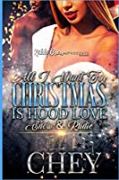 All I Want For Christmas Is Hood Love: Snow & Rudie