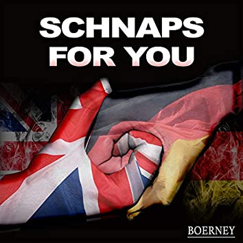 Schnaps for You