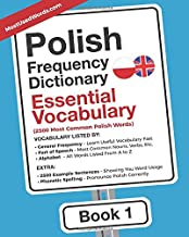 Polish Frequency Dictionary - Essential Vocabulary: 2500 Most Common Polish Words (Polish-English)