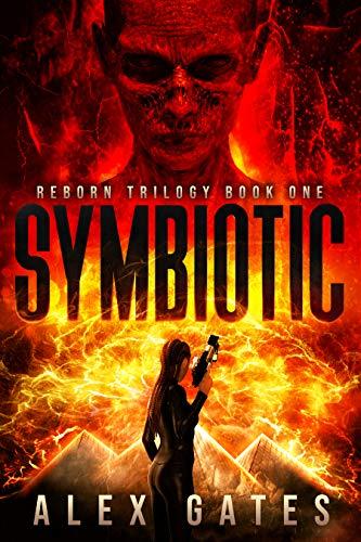 Symbiotic (Reborn Book 1) (English Edition)
