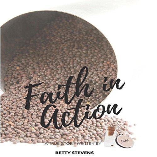 Faith in Action: Faith Testimonies: How to Have Faith in God audiobook cover art