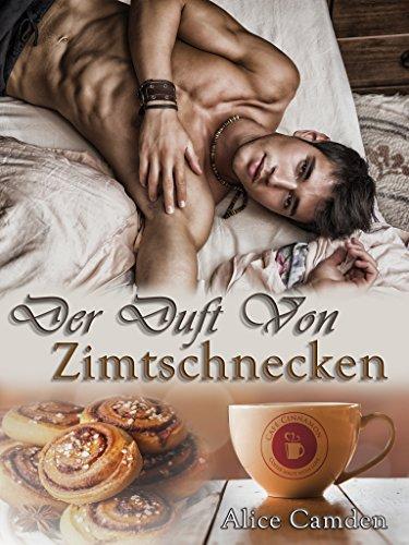 Der Duft von Zimtschnecken (Gay Romance) (Café Cinnamon 1)