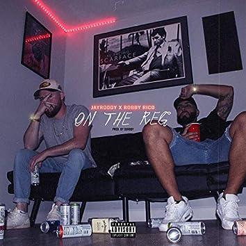 ON the REG (feat. Robby Rico)