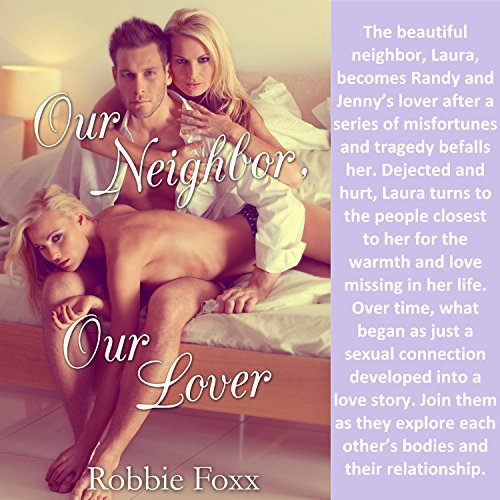 Our Neighbor, Our Lover Audiobook By Robbie Foxx cover art