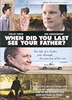 When Did You Last See Your Father? (Dvd)