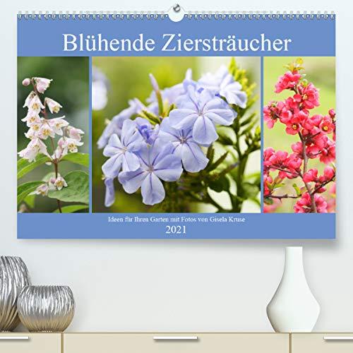 Blühende Ziersträucher (Premium, hochwertiger DIN A2 Wandkalender 2021, Kunstdruck in Hochglanz)