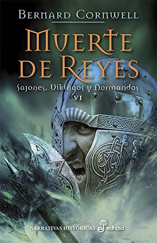 Muerte de reyes (VI) (Sajones, vikingos y normandos)