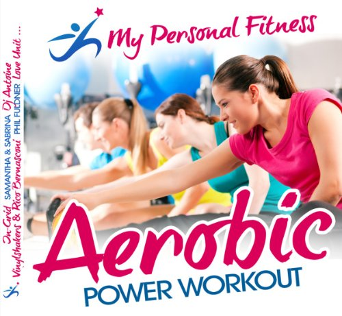 Aerobic Power Workout: My Pers