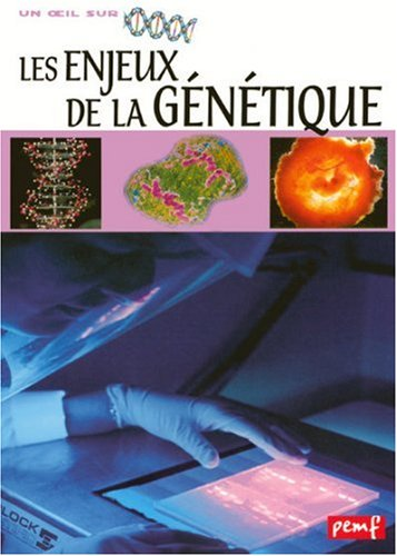 Les Enjeux de la génétique