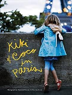 Kiki and Coco in Paris by Nina Gruener (2011-11-01)