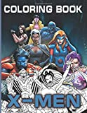 Xmen Coloring Book: Xmen Fantastic Coloring Books For Kids And Adults