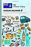 British Virgin Islands Travel Diary: Kids Guided Journey Log Book 6x9 - Record Tracker Book For Writing Sketching Gratitude Prompt - Vacation ... Journal - Girls Boys Traveling Notebook