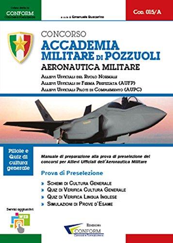 Concorso Accademia Militare di Pozzuoli. Aeronautica Militare. Prova di preselezione