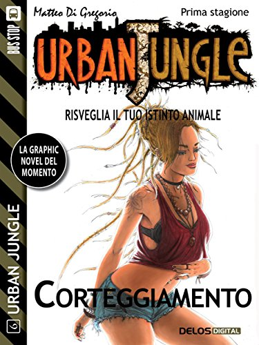 Urban Jungle: Corteggiamento (Italian Edition)