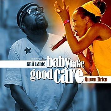 Baby Take Good Care
