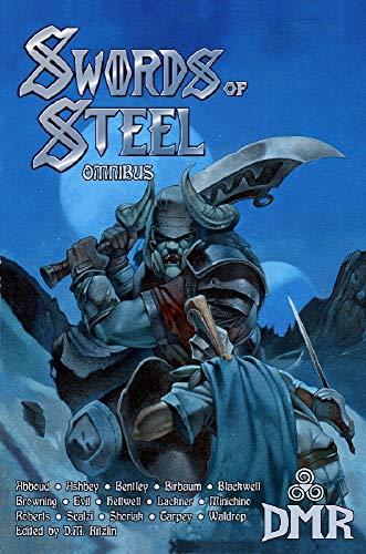 Swords of Steel Omnibus (English Edition)