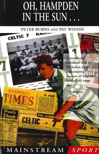 Oh, Hampden in the Sun . . . (Mainstream sport) (English Edition)