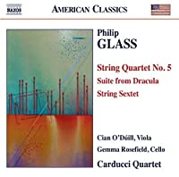 Glass: String Quartet No. 5 - Suite from Dracula - String Sextet by Carducci Quartet (2015-05-03)