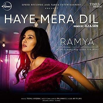 Haye Mera Dil (Remix)