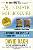 Image of The Automatic Millionaire: A Powerful One-Step Plan to Live and Finish Rich