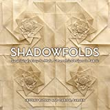 Shadowfolds: Surprisingly Easy-to-Make Geometric Designs in