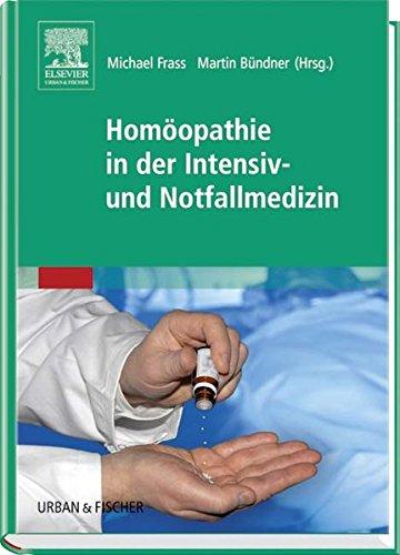 Frass, Michael:<br />Homöopathie in der Intensiv- und Notfallmedizin