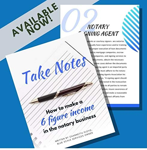 Take Notes: How the Notary business can make you a 6 figure...