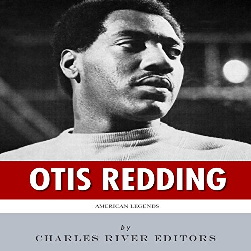 American Legends: The Life of Otis Redding audiobook cover art