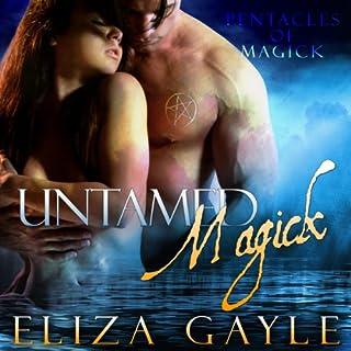 Untamed Magick audiobook cover art